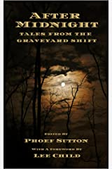 After Midnight: Tales from the Graveyard Shift Kindle Edition