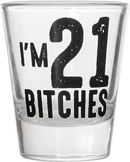 I'm 21 Bitches Shot Glass - Celebrate Turning Twenty One 21 Birthday Shot Glasses (1 Shot Glass)