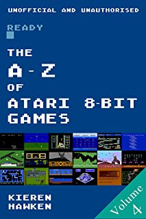 The A-Z of Atari 8-bit Games: Volume 4