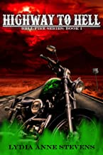 Highway To Hell (The Hell Fire Series Book 1)