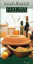 Good Health Low-Fat Low-Sodium Clay Pot Cookbook