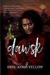 Dawsk: New Adult Paranormal Romance (English Edition) Kindle版