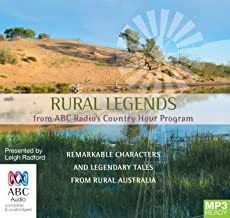 Rural Legends: From ABC Radio's Country Hour Program