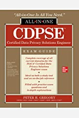 CDPSE Certified Data Privacy Solutions Engineer All-in-One Exam Guide (English Edition) Format Kindle