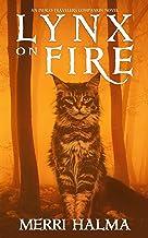 Lynx on Fire: An Indigo Traveler's Companion Novel (Indigo Traveler Series)
