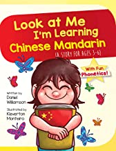 Look at Me I'm Learning Chinese Mandarin: A Story For Ages 3-6 PDF