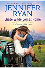 Chase Wilde Comes Home: A Wyoming Wilde Novel Kindle Edition