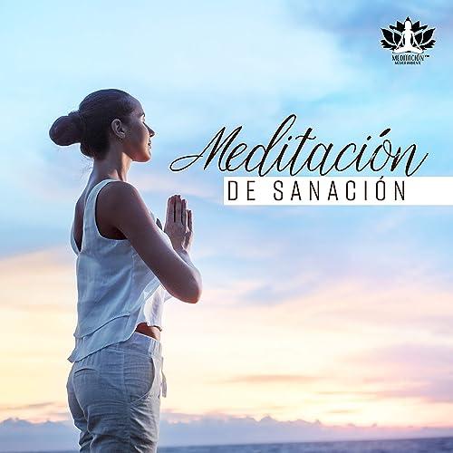 Meditación de Sanación: Música de Yoga, Mente Sana, Cuerpo y ...