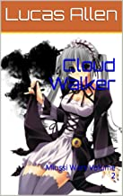 Cloud Walker: Miussi Wars Volume 2