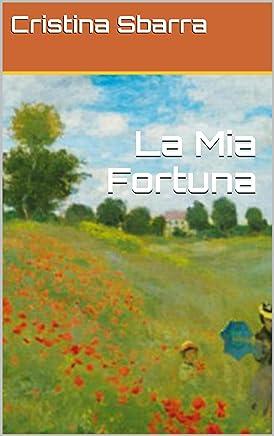 La Mia Fortuna