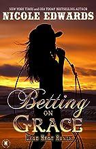 Betting on Grace (Dead Heat Ranch Book 1)