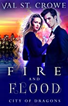 Fire and Flood (City of Dragons Book 7)
