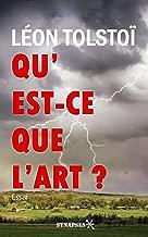 Qu'est-ce que l'art ? (French Edition)