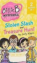 Stolen Stash + Treasure Hunt: TWO Billie B Mysteries! (Volume 3)