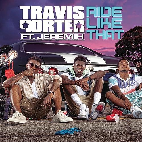 Travis porter ft jeremih ride like that free mp3 download.