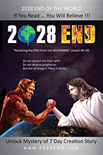 2028 END: Declaring The End From The Beginning