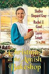 Christmas at the Amish Bakeshop Kindle Edition