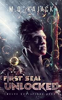 Myriad Stars: First Seal Unlocked (Twelve Evolutions, Book 1). A LitRPG Universe.