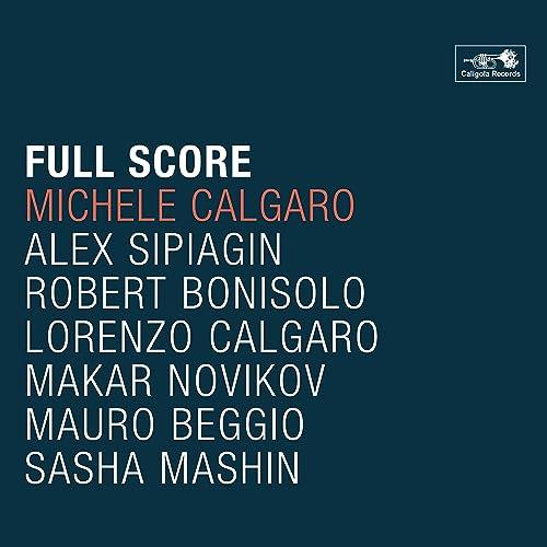 「MICHELE CALGARO / FULL SCORE」の画像検索結果