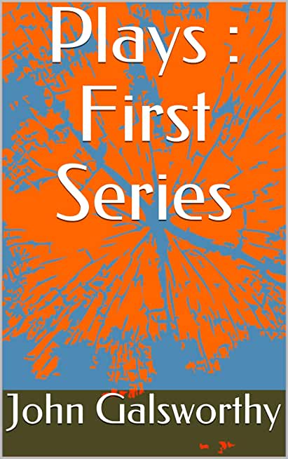 Plays : First Series (English Edition)