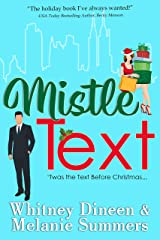 Mistle Text: 'Twas the Text Before Christmas ... (An Accidentally in Love Story Book 5) Kindle Edition