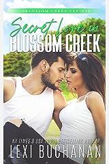 Secret Love in Blossom Creek Kindle Edition