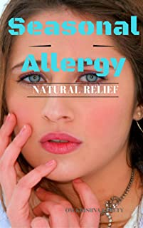 Seasonal Allergy: Natural Relief