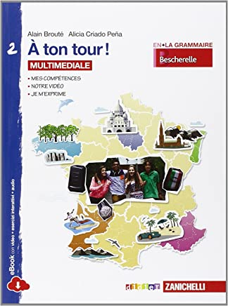 A ton tour. Livre de lélève-Cahier dexercises. Per la Scuola media. Con e-book