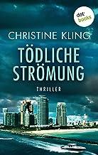 Tödliche Strömung - Ein Fall für Seychelle Sullivan: Band 2: Thriller (German Edition)