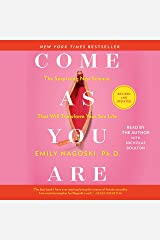 Come As You Are: Revised and Updated: The Surprising New Science That Will Transform Your Sex Life Audible Audiobook