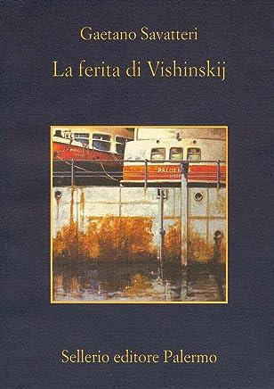 La ferita di Vishinskij (La memoria Vol. 589)