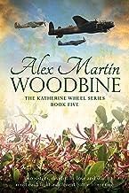 Woodbine: Book Five in The Katherine Wheel Series