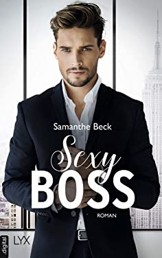 Sexy Boss (Compromise me 1) (German Edition)