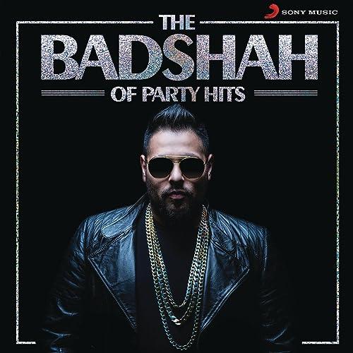 Amazon com: The Badshah of Party Hits: Badshah: MP3 Downloads