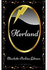 Herland: By Charlotte Perkins Gilman - Illustrated (English Edition) eBook Kindle