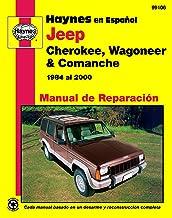 Jeep Cherokee, Wagoneer & Comanche 1984 al 2000 (Manual de Reparacion) (Spanish Edition)