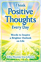 Best think positive thoughts every day Reviews