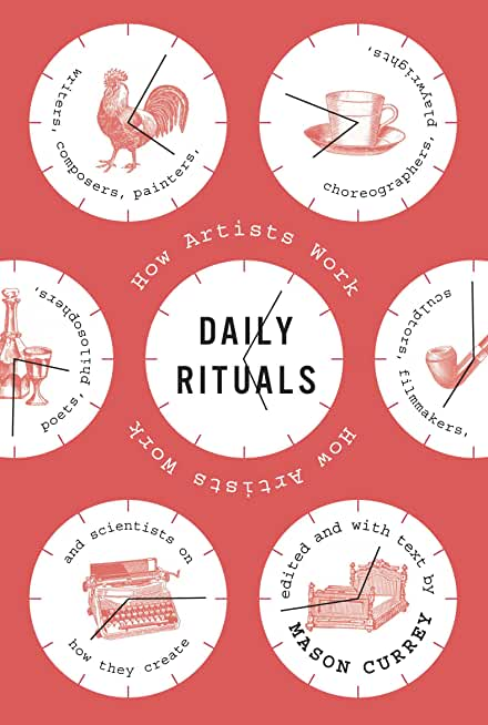 Daily Rituals: How Artists Work (English Edition)