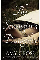 The Strangler's Daughter Kindle Edition