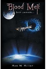 Blood Melt: Seth Cometh Kindle Edition