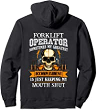Forklift Operator My Accomplishment Keeping My Mouth Shut Pullover Hoodie