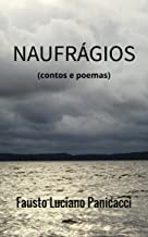 NAUFRÁGIOS: (contos e poemas)