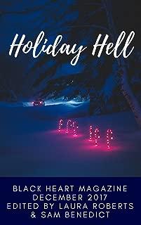 Holiday Hell (Black Heart Digital Anthologies Book 4)