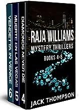Raja Williams Mystery Thriller Series: Books 4-6 (The Raja Williams Series Boxset Book 2)