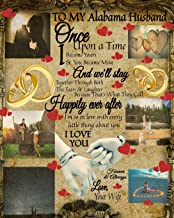 To My Alabama Husband Once Upon A Time I Became Yours & You Became Mine And We'll Stay Together Through Both The Tears & L...