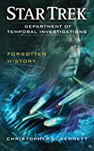 Department of Temporal Investigations: Forgotten History (Star Trek: Department of Temporal Investigations Series Book 2)