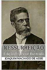 Ressurreição (Edição Especial Ilustrada): Com biografia do autor e índice activo eBook Kindle