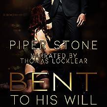 Bent to His Will: A Dark Billionaire Romance: Club Darkness, Book 1