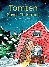 Tomten Saves Christmas: A Swedish Christmas tale