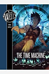 H. G. Wells: The Time Machine (H. G. Wells' the Time Machine) Kindle Edition
